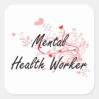 Mental Health Worker Artistic Job Design with Hear Square Sticker