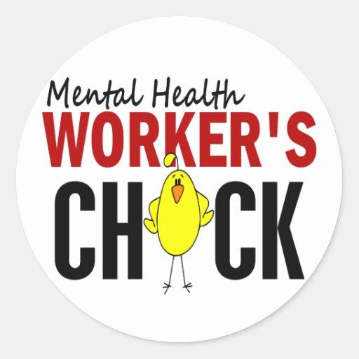 MENTAL HEALTH WORKER'S CHICK STICKER