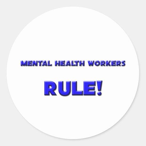 Mental Health Workers Rule! Stickers