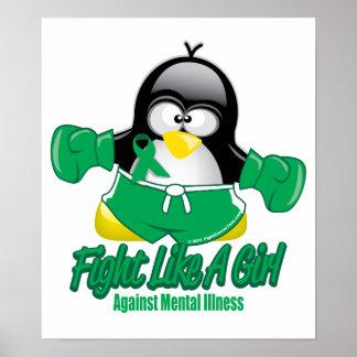 Mental Illness Fighting Penguin Poster