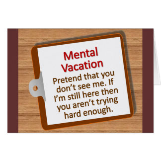 Mental Vacation Note Card