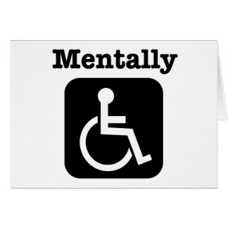 Mentally disabled. greeting card