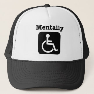 Mentally disabled. trucker hat