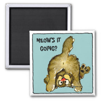 Meow s it going Cute Cat Magnet