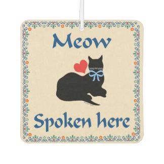 """""""Meow Spoken Here"""" Air Freshener"""