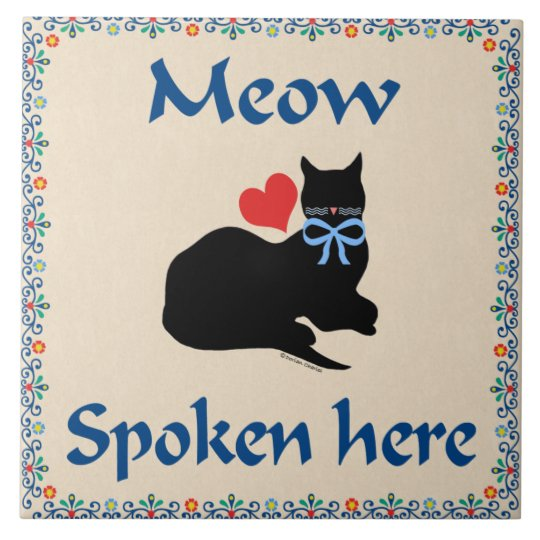 Meow Spoken Here Tile