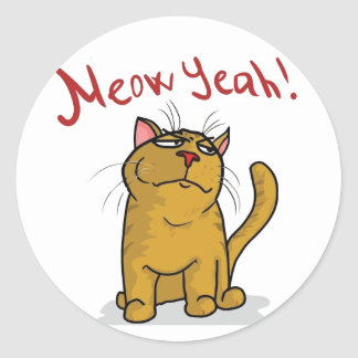 Meow Yeah - Round Stickers