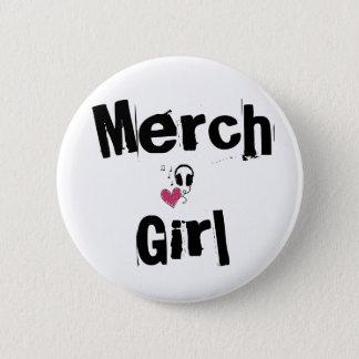 Merch Girl Pin