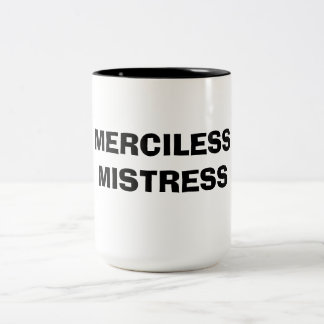 MERCILESS MISTRESS Two-Tone COFFEE MUG