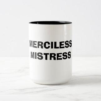 MERCILESS MISTRESS Two-Tone MUG