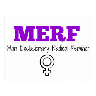MERF - Man Exclusionary Radical Feminist Postcard