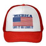 'MERICA American Flag - Love It Or Leave It Hat Trucker Hat