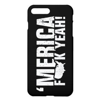 'Merica Fck Yeah! Patriotic American iPhone 8 Plus/7 Plus Case