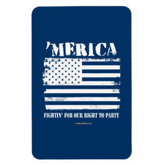 'Merica - Fightin' for our right to party Rectangular Photo Magnet