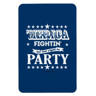 'Merica - Fightin for our right to party Rectangular Photo Magnet