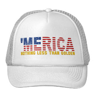 """'MERICA """"Nothing Less Than Golden"""" USA Flag Hat"""