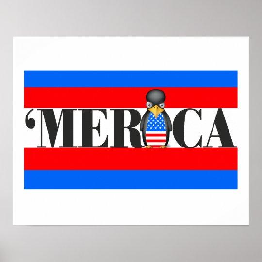 Merica & One Upset Patriotic Penguin Poster