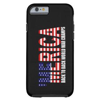 'MERICA US Flag World War Champs iPhone 6 case Tough iPhone 6 Case