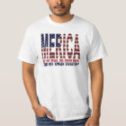 MERICA. We eat meat, drink beer and speak english! T-Shirt