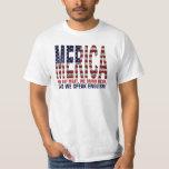MERICA. We eat meat, drink beer and speak english! T-Shirt