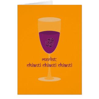 Merlot Chianti (Om Shanti) Wine and Peace Lover Greeting Card