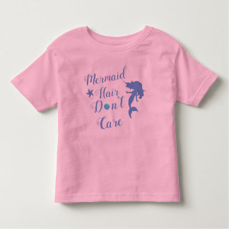 Mermaid Hair Don't Care Child Toddler T-Shirt
