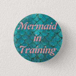 Mermaid in training  1¼ Inch Round Button