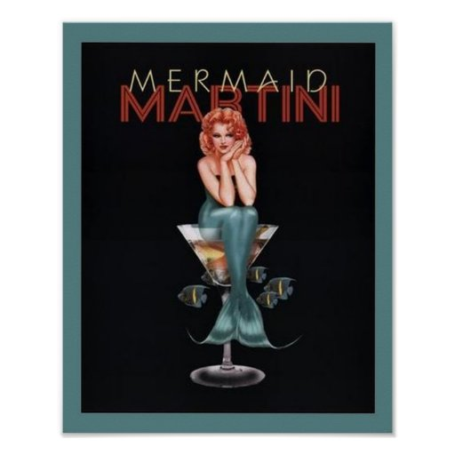 Mermaid Martini Posters