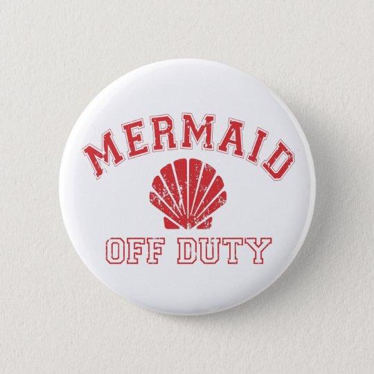 Mermaid Off Duty Distressed Vintage 6 Cm Round Badge