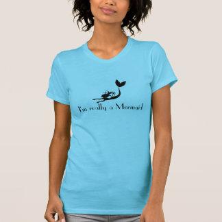 Mermaid Shirt -- I m really a Mermaid