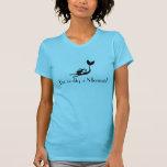 Mermaid Shirt -- I'm really a Mermaid