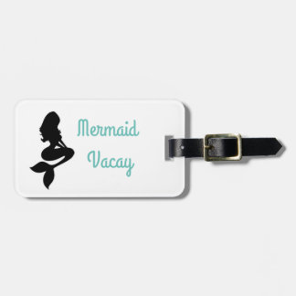 """Mermaid Vacay"" Luggage Tag"