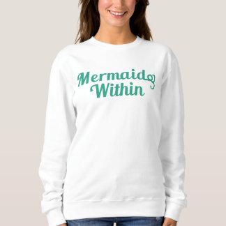 Mermaid Within Sweatshirt