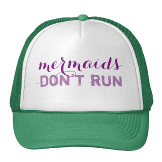 mermaids don't run cap