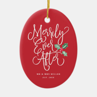 Merrily Ever After Wedding Newlywed Holiday Christmas Ornament