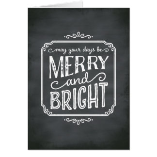 Merry and Bright Chalkboard Holiday Greeting Card