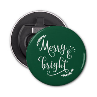 merry and bright Christmas Holiday Bottle Opener