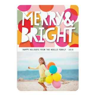 Merry And Bright Colorful Holiday Greetings Photo 13 Cm X 18 Cm Invitation Card