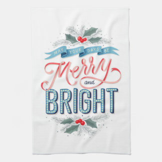 """""""Merry and Bright""""  Tea Towel"""
