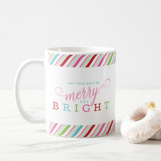 Merry and Bright with Candy Stripes Coffee Mug