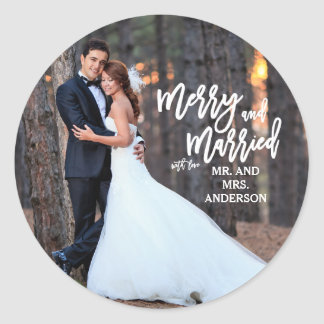 Merry and Married Hand Script | Holiday Photo Round Sticker