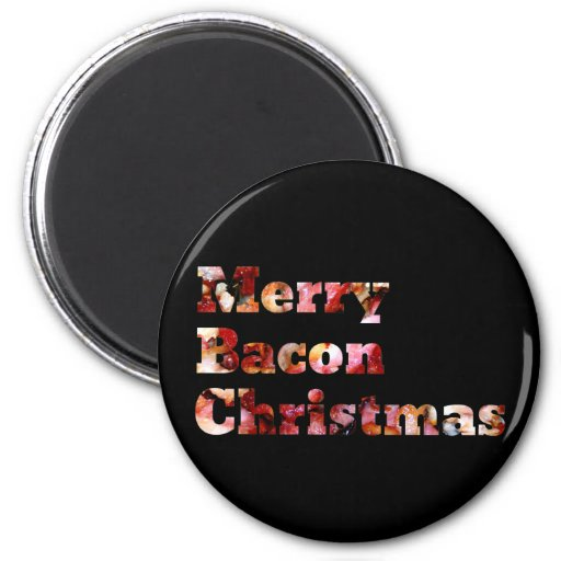 Merry Bacon Christmas Magnet