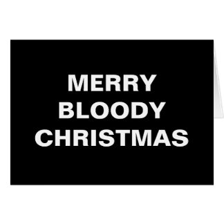 Merry Bloody Christmas Greeting Cards