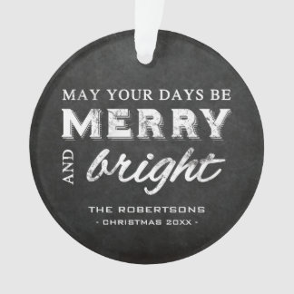 Merry & Bright - Christmas Rustic Chalkboard Ornament