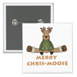 Merry Chris-Moose T-shirts and Gifts Button