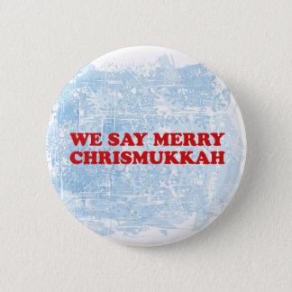 merry chrismukkah 6 cm round badge