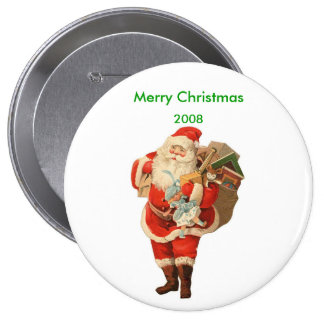 Merry Christmas 2008 Santa Button 4 Inch Round Button