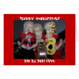 Merry Christmas, And All That Jazz Greeting Card