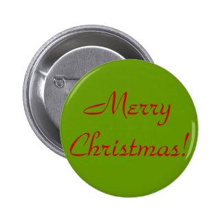 Merry Christmas! 6 Cm Round Badge
