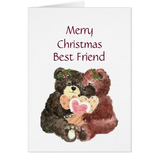 Merry Christmas Best Friend ,Teddy Bear Hugs Card